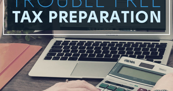 The Steps for Ultimate Tax Preparation